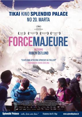"""Force Majeure"", Pilnmetrāžas filma"