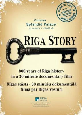 """""""Rīgas stāsts"""", dokumentālā filma"""