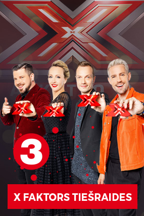 """TV3 Šovs-koncerts """"X Faktors"""""""