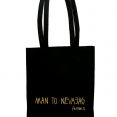 "Tote bag ""Man to nevajag"""