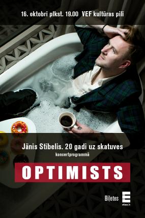 """Jānis Stībelis. 20 gadi uz skatuves koncertprogrammā """"Optimists"""""""
