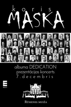 Koris MASKA. Albuma prezentācijas koncerts