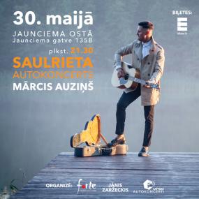 """Mārcis Auziņš """"SAULRIETA AUTOKONCERTS"""""""