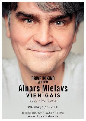 Ainars Mielavs VIENĪGAIS auto koncerts.