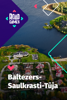 Roadgames adventurous scavenger hunt game in Baltezers-Saulkrasti-Tuja route!