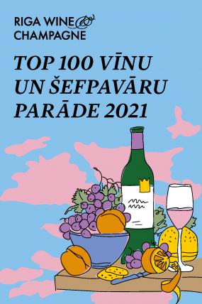 TOP 100 vīnu un šefpavāru parāde 2021
